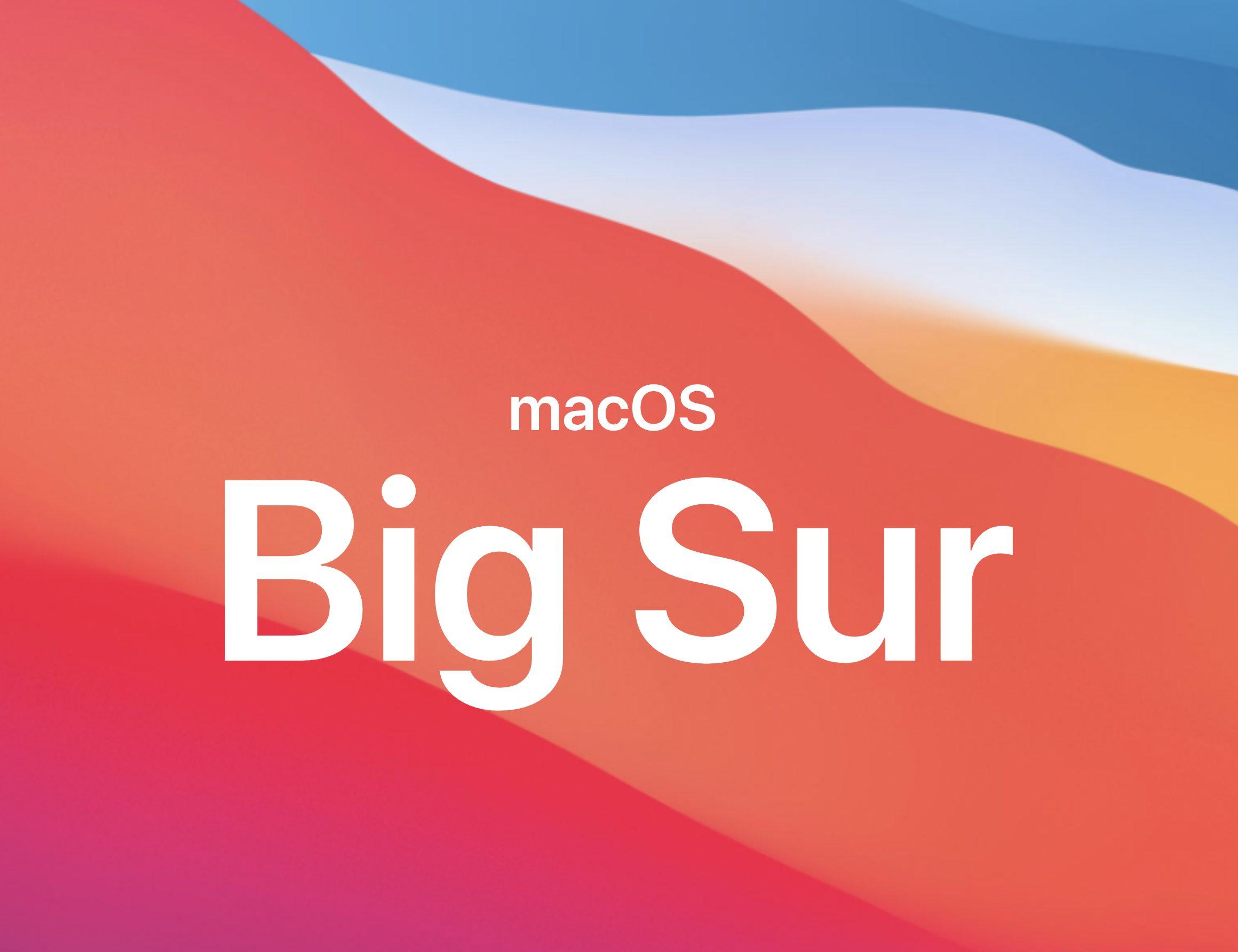 Mac OS Big Sur現状まとめ